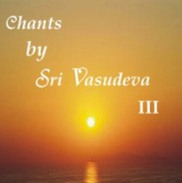 Chants by Sri Vasudeva 3 - MP3