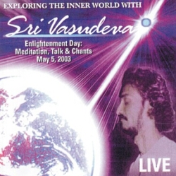 Exploring the inner world with Sri Vasudeva