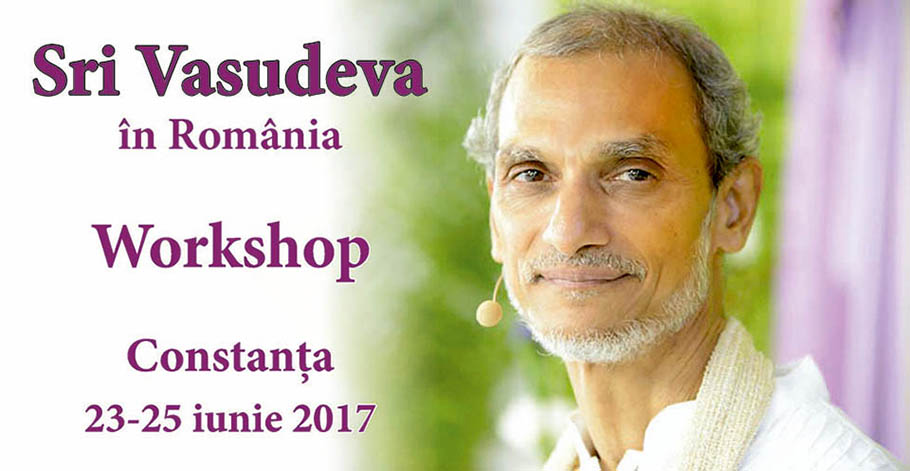Sri Vasudeva - Workshop Constanta