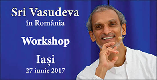 Sri Vasudeva - Workshop Iasi